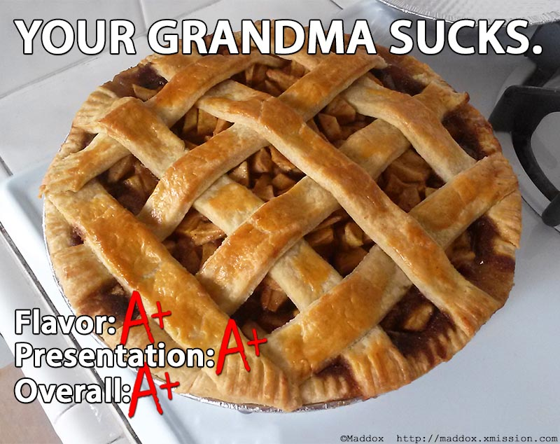 Your grandma sucks
